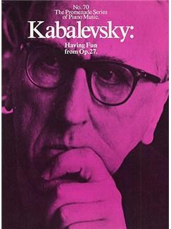 Dmitri Kabalevsky: Having Fun From Op.27 (No.70) Livre | Piano