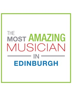 The Most Amazing Musician In Edinburgh: Classic - Greeting Card  |