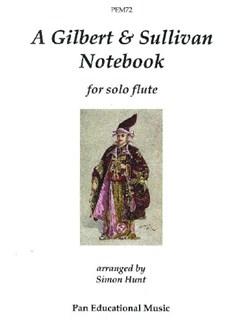 Gilbert & Sullivan Notebook - For Solo Flute Books | Flute