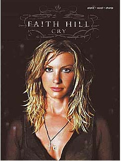 Faith Hill: Cry Books | Piano, Voice, Guitar