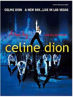 Celine Dion: A New Day - Live In Las Vegas Books | Piano, Vocal & Guitar (with Chord Boxes)