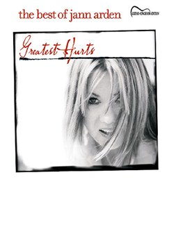 Greatest Hurts: The Best Of Jann Arden Books | Melody-line and Lyrics, with Guitar chord boxes