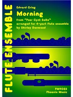 Edvard Grieg: Morning (Peer Gynt) (Flute Ensemble) Books | Flute (Quartet)