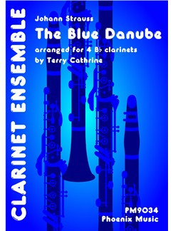 Johann Strauss: The Blue Danube (4-Part Clarinet Ensemble) Books | Clarinet (Quartet)