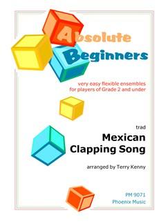 Mexican Clapping Song (Easy Flexible Ensemble) Books | Ensemble