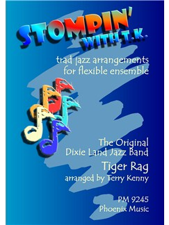 Stompin' With TK: Tiger Rag (Ensemble) Books | Flexible Ensemble
