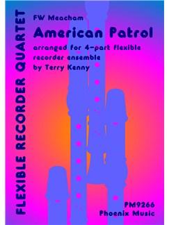 Frank W. Meacham: American Patrol (Recorder Quartet) Books | Recorder (Quartet)