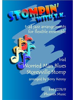 Stompin with T.K: Worried Man Blues And Storeyville Stomp (Ensemble) Books | Ensemble