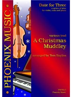 Christmas Muddley (Violin, Cello And Piano) Books | Violin, Cello, Piano Accompaniment