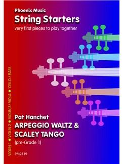 Peter Hanchet: Arpeggio Waltz And Scaley Tango (String Ensemble) Books | String Ensemble