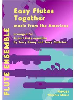 Easy Flutes Together - Americas (4-Part Flute Ensemble) Books | Flute (Quartet)