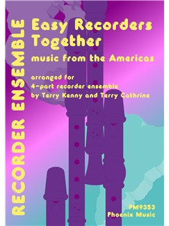 Easy Recorders Together - Americas (4-Part Recorder Ensemble) Books | Recorder (Quartet)