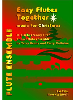 Easy Flutes Together - Music For Christmas (Flute Ensemble) Books | 4-Part Flute Ensemble,