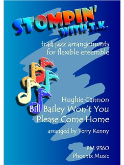 Hughie Cannon: Bill Bailey Won't You Please Come Home (Ensemble) Books | Ensemble