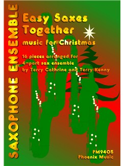 Easy Saxes Together - Christmas (4-Part Saxophone Ensemble) Books | Saxophone (Quartet)