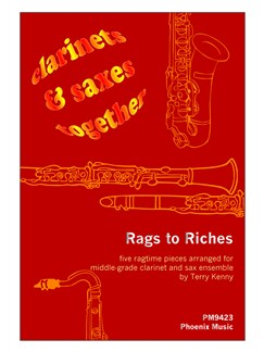 Terry Kenny: Rags To Riches (4-Part Clarinet And Saxophone Ensemble) Books | Ensemble