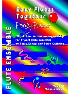 Easy Flutes Together - Party Pieces (4-Part Flute Ensemble) Books | Flute (Quartet)