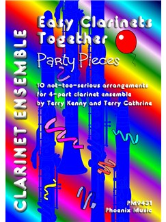 Easy Clarinets Together - Party Pieces - 4-Part Clarinet Ensemble Books | Clarinet (Quartet)