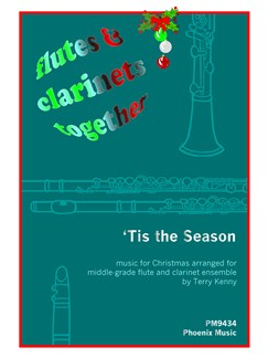 Flutes And Clarinets Together - 'Ti The Season (4-Part Flute And Clarinet Ensemble) Books | Flute and Clarinet Ensemble