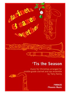 Clarinets And Saxes Together - Christmas (4-Part Clarinet and Saxophone Ensemble) Books | Ensemble