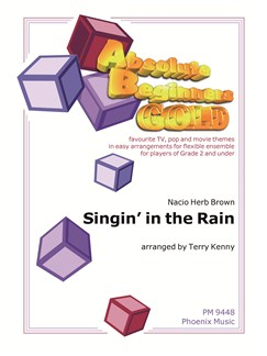 Singin' In The Rain - Absolute Beginners (Flexible Ensemble) Books | Ensemble