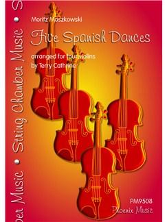Moritz Moszkowski: Five Spanish Dances (Violin Quartet) Books | Violin