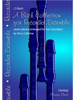 J.S. Bach: A Bach Collection For Recorder Ensemble Books | Recorder Ensemble