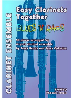 Easy Clarinets Together - Blues 'N' Rags Books | Clarinet, Ensemble
