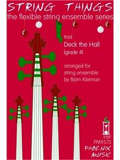 String Things Ensemble Series: Deck The Hall - Flexible String Ensemble Score/Parts Books   String Ensemble