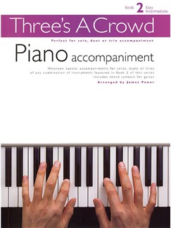 Three's A Crowd: Book 2 Piano Accompaniment Libro | Piano y Guitarra(Diagramas)