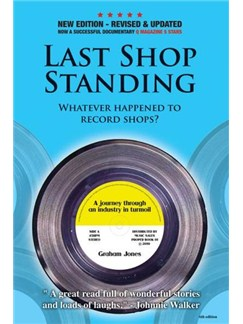 Last Shop Standing: Whatever Happened To Record Shops? (Updated Edition) Books |