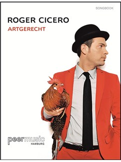 Roger Cicero: Artgerecht. Songbook Books | Melody Line, Lyrics & Chords