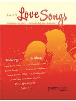 Latin Love Songs. Liebeslieder Zum Träumen Books | Voice, Piano Accompaniment