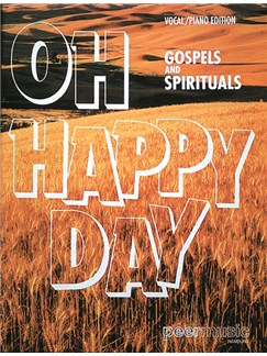 Oh Happy Day - Gospels And Spirituals Books | Piano & Vocal