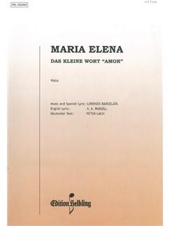 Lorenzo Barcelata: Maria Elena - Das Kleine Wort 'Amor' Books | Piano & Vocal, Accordion