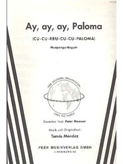 Tomas Mendez: Ay, Ay, Ay, Paloma Books | Piano & Vocal