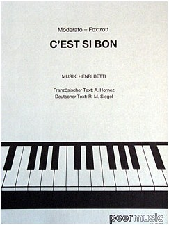 Henri Betti: C'est Si Bon Books | Piano & Vocal