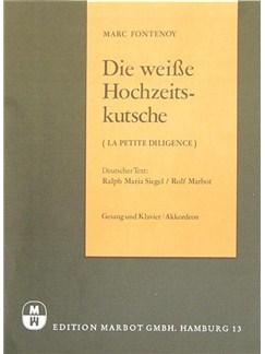 Marc Fontenoy: Die Weisse Hochzeitskutsche (La Petite Diligence) Books | Accordion, Piano & Vocal