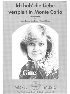 Gitte: Ich Hab' Die Liebe Verspielt In Monte Carlo Books   Piano & Vocal