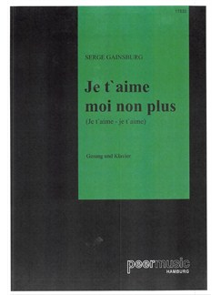 Serge Gainsburg: Je T'aime Moi Non Plus Books | Piano & Vocal