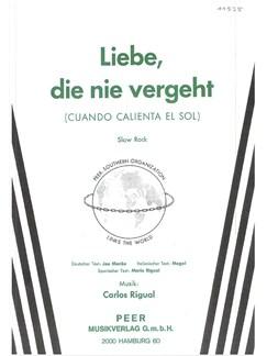 Carlos Rigual: Liebe, Die Nie Vergeht Books | Piano & Vocal