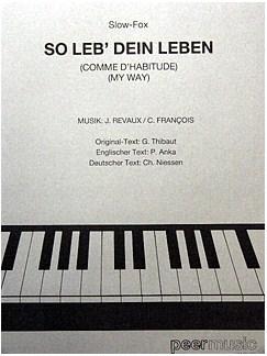 So Leb' Dein Leben - Comme d'Habitude (My Way) Books | Piano & Vocal