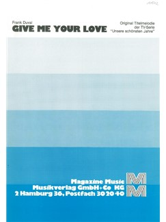 Frank Duval: Give Me Your Love Books | Piano & Vocal