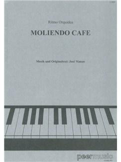 Jose Manzo: Moliendo Cafe Books | Piano & Vocal