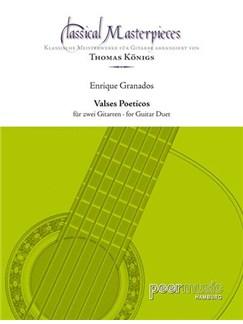 Classical Masterpieces: Enrique Granados - Valses Poeticos Books | Guitar