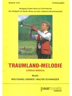 Wolfgang Lindner/Walter Schwanzer: Traumland-Melodie Books | Ensemble
