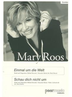 Mary Roos: Einmal Um Die Welt/Schau Dich Nicht Um (Score/Parts) Books | Voice, Ensemble