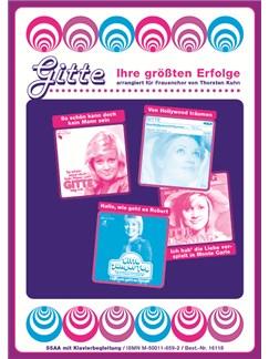 Gitte - Ihre Grössten Erfolge (Frauenchor SSAA) Buch | SSAA (Frauenchor), Klavierbegleitung