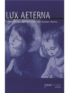 Lux Aeterna (Für Gemischtchor SATB) Books | SATB