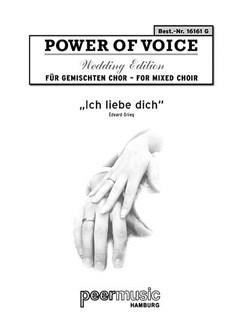 Power Of Voice Wedding Edition - Griegs Ich Liebe Dich (Für Gemischtchor SATB Mit Klavier) Books | SATB, Piano Accompaniment
